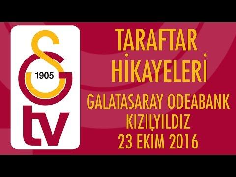 Taraftar Hikayeleri | Galatasaray Odeabank - Kızılyıldız (23 Ekim 2016)