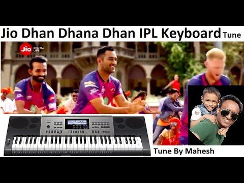 Jio Dhan Dhana Dhan Keyboard Tune : IPL Special - YouTube
