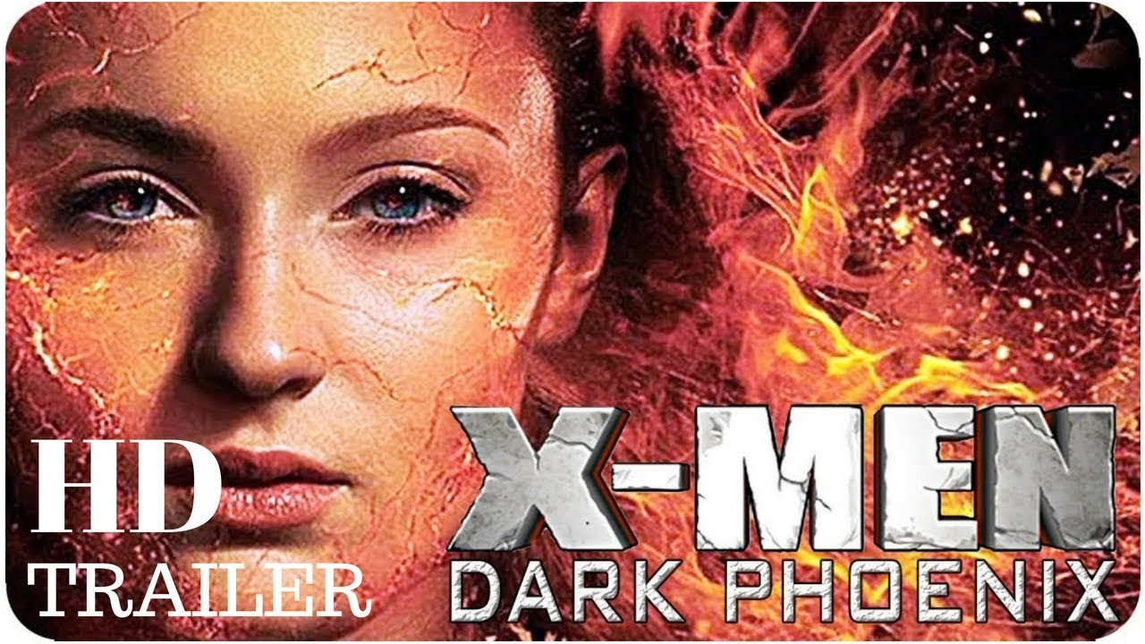 X Men Dark Phoenix 2019 Hd Trailer Youtube