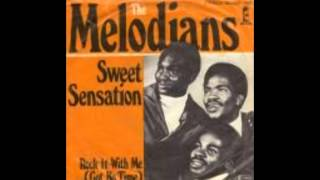 THE MELODIANS SWEET SENSATION