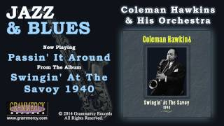 Coleman Hawkins & His Orchestra - Passin