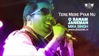 Tere Mere Pyar Nu | Mika Singh | Full Audio Song | Daler Mehndi Music