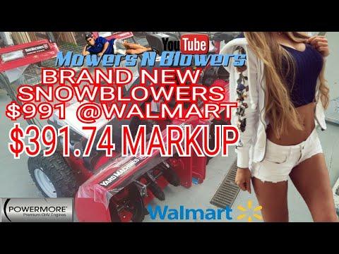 WALMART $391 MARKUP OF 2018 YARDMACHINES POWERMORE 243cc 28