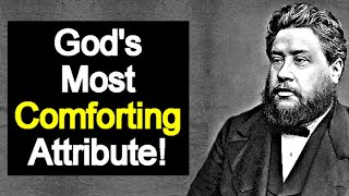 Charles Spurgeon Devotional   God's Most Comforting Attribute movie