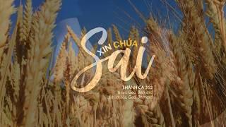 Thánh ca 362 - Xin Chúa Sai