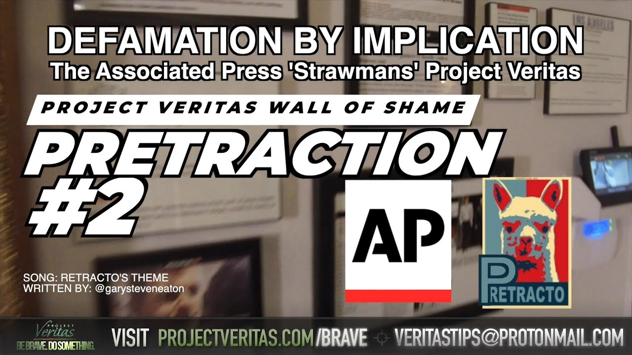 DEFAMATION BY IMPLICATION: The Associated Press 'Strawmans' Project Veritas
