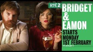 New Series: Bridget & Eamon | RTÉ2