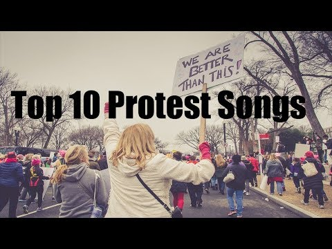 My Top 10 Protest Songs