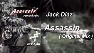 Jack Diaz - Assassin ( Original Mix )【Garage Band Big Room】