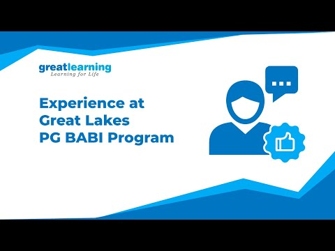 Students Speak About Their Experience with Great Lakes PGP-BABI | Business Analytics -Great Learning