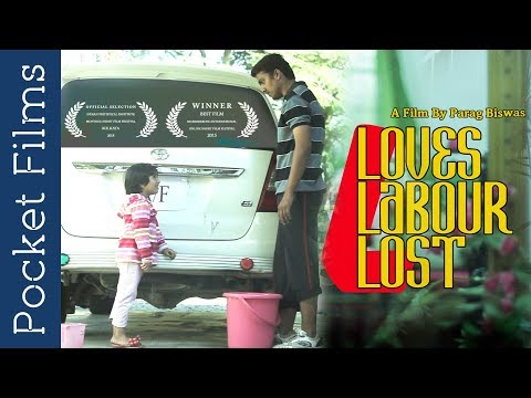 Love Labour Lost - Hindi Short Film