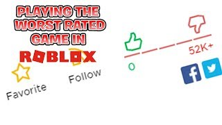 PLAYING THE WORST RATED GAME IN ROBLOX