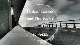 Michael Jackson - Heal The World [8D TUNES / USE HEADPHONES] 🎧