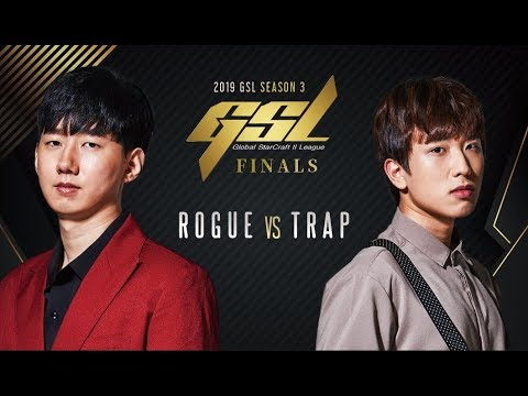 [2019 GSL S3] Code S Finals Rogue Vs Trap