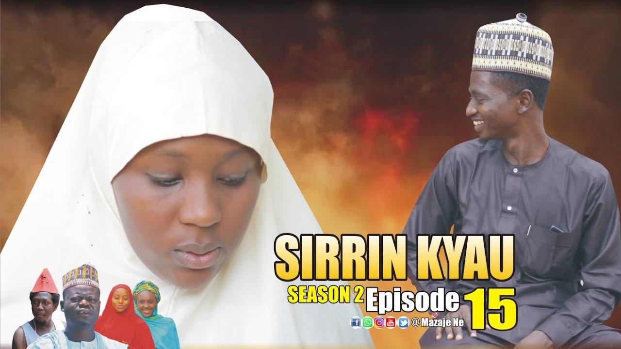 Download SIRRIN KYAU. (Season 2 | Episode 15) A True Life Love Story