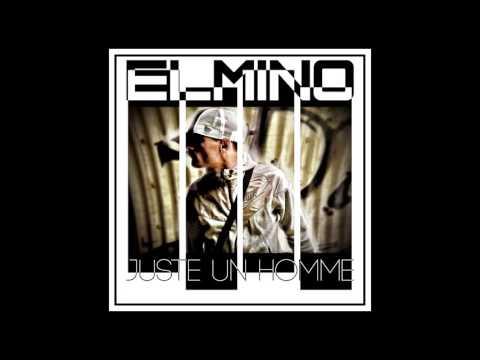 Elmino destination finale feat soulef et ange le rital album juste un homme officiel audio