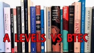 A LEVELS VS BTEC