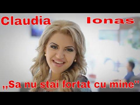 Claudia Ionas - Sa nu stai fortat cu mine HD