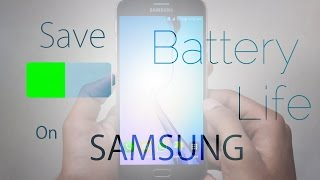 How to Save Battery on all Samsung devices- best tips for save battery on Samsung phone
