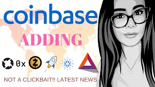 BREAKING NEWS!! COINBASE ADDING CARDANO, ZCASH, BAT, STELLAR AND 0X!!