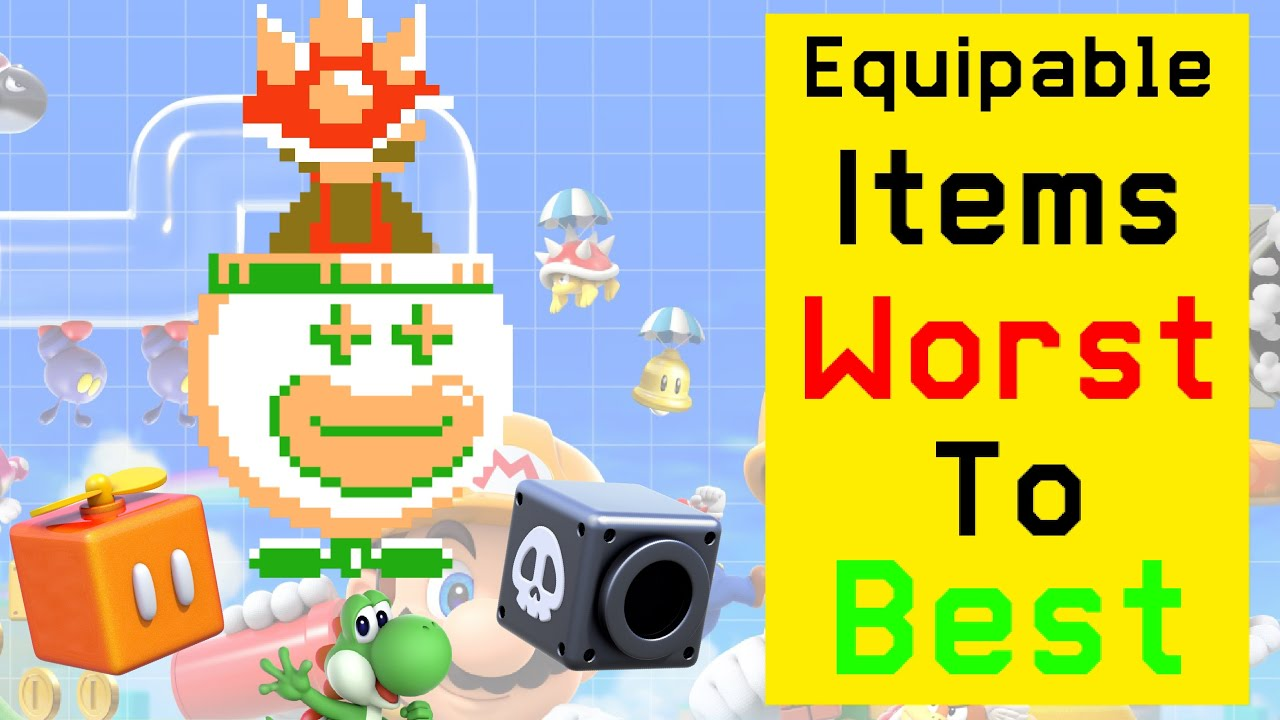 Ranking All Equipable Items In Super Mario Maker 2!
