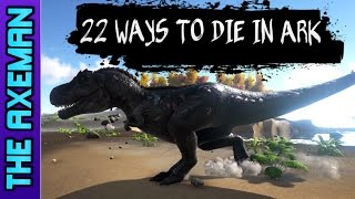 22 Ways To Die In ARK