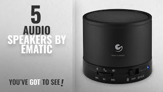 Top 5 Ematic Audio Speakers [2018]: Ematic Bluetooth Wireless Speaker & Speakerphone for iPhone,