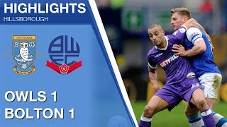 Sheffield Wednesday 1 Bolton Wanderers 1   Extended highlights   2017/18