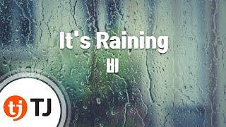 [TJ노래방] It's Raining - 비(Rain) / TJ Karaoke