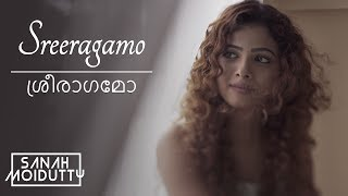 Sreeragamo (ശ്രീരാഗമോ) Pavithram | Malayalam Cover | Sanah Moidutty