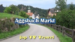 Aggsbach Markt Niederösterreich (Österreich) Vacation Travel Video Guide jop TV Travel