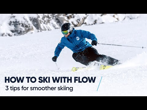 HOW TO SKI WITH FLOW | 3 Tips for smoother skiing