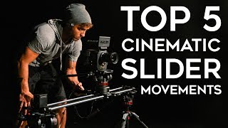 My Top 5 Cinematic Slider Movements