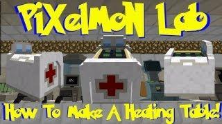 Pixelmon Lab: How To Make A Healing Table! (Minecraft Pokemon Mod)