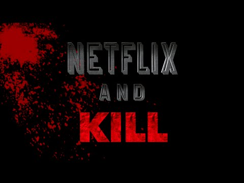 Netflix and Kill from YouTube · Duration:  14 minutes 55 seconds