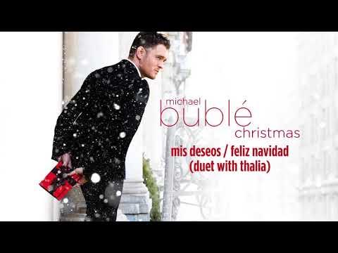 Michael Bublé - Mis Deseos / Feliz Navidad (ft. Thalia) [Official HD Audio]
