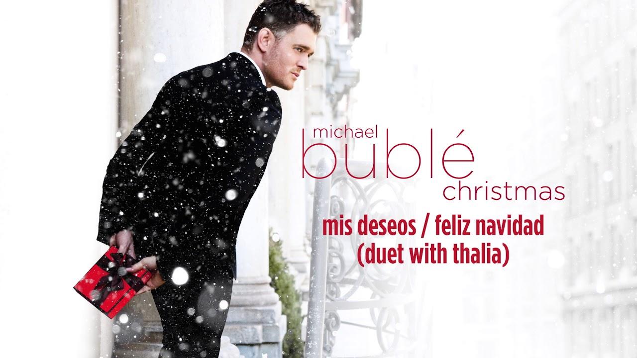 Escuchar Cancion Feliz Navidad.Michael Buble Mis Deseos Feliz Navidad Ft Thalia Official Hd Audio
