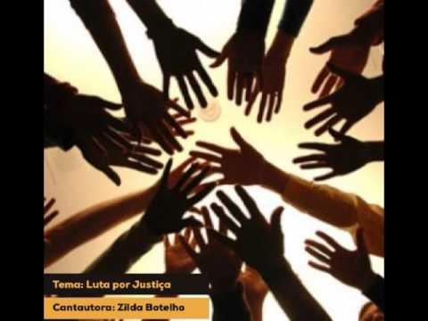 Luta Por Justiça -  Zilda Botelho