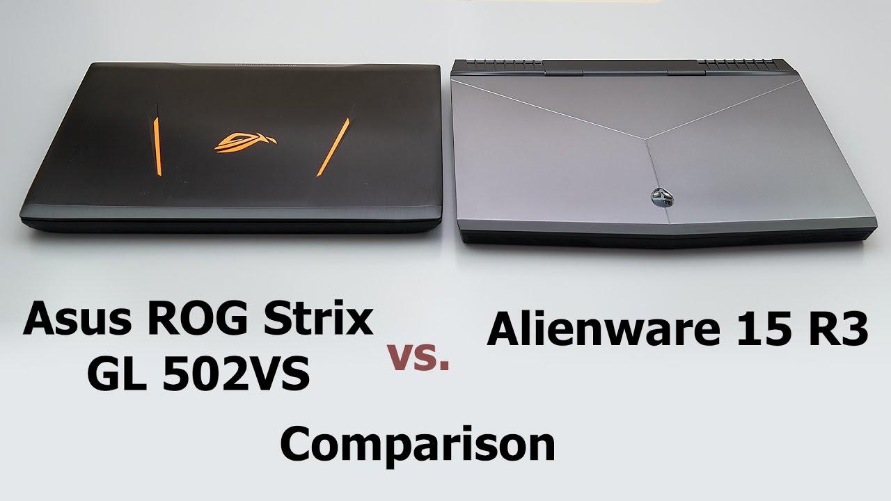 Alienware 15 R3 Vs Asus Rog Strix Gl502vs Comparison