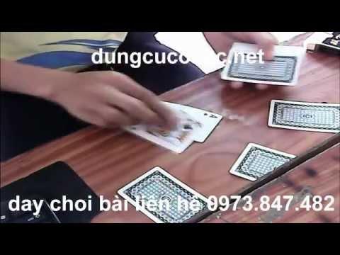 dạy chơi bài bạc bịp http://dungcucobac.net