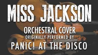 """MISS JACKSON"" BY PANIC AT THE DISCO (ORCHESTRAL COVER TRIBUTE) - SYMPHONIC POP"