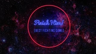 Finish Him! - Best Fighting Game of 2017 | COGconnected Game of the Year Awards