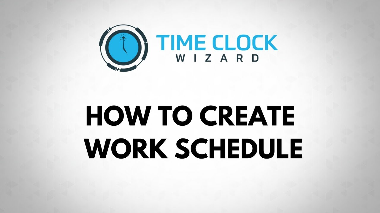 how to create a work schedule for your employee with time clock