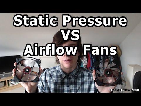 Static Pressure Vs Airflow Fans