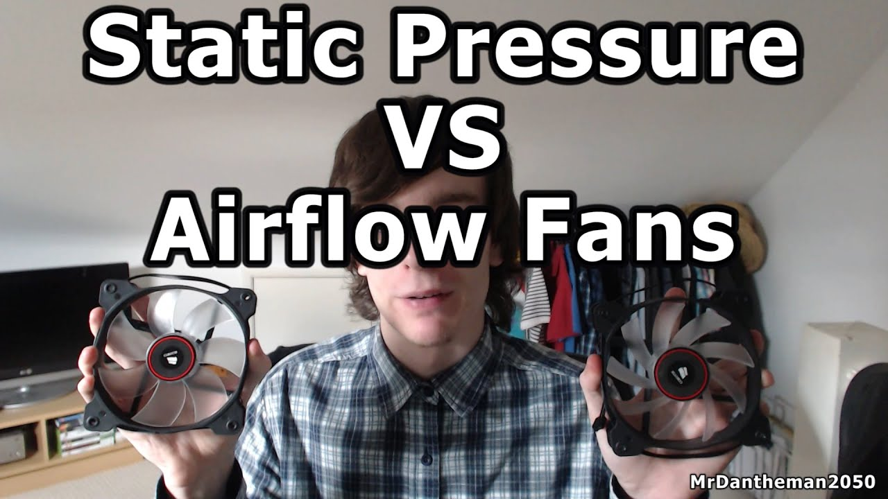 Static Pressure Vs Airflow Fans Youtube
