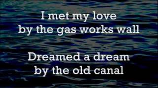 Dirty Old Town - The Pogues - Lyrics ,