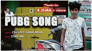 #PubgSong #Redhillsmadman Gana Star Abi song,Pubg Song||Chetpet Gana Arun.||YogiMMAjith||