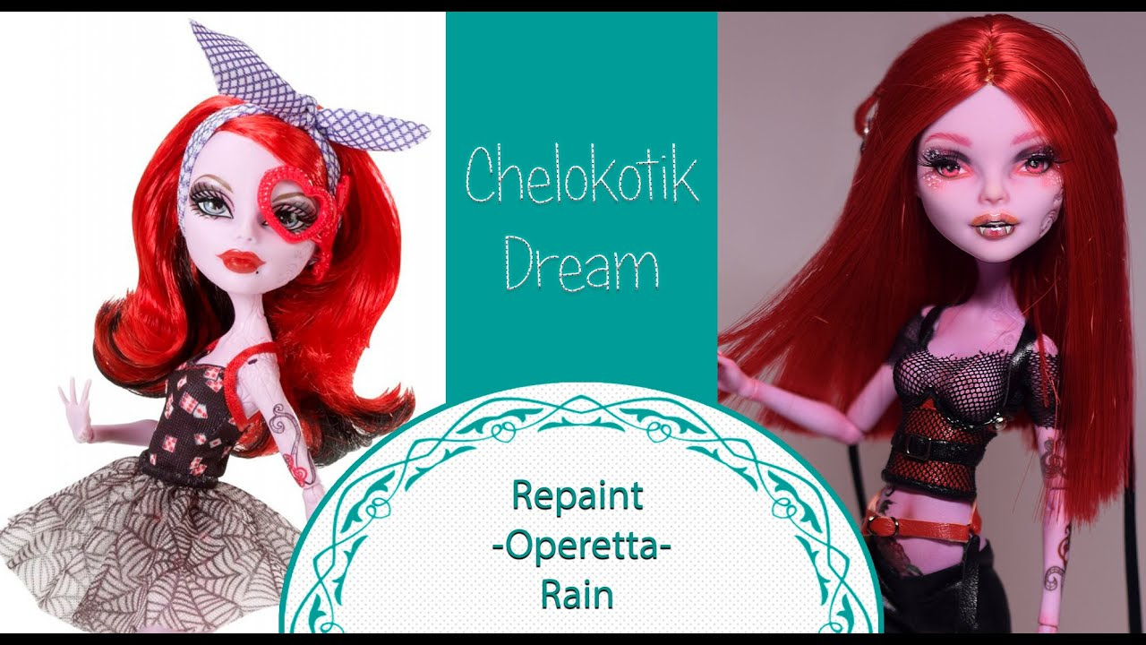 How To Repaint Monster High Doll Operetta Rain Ooak Custom Faceup 16 Youtube