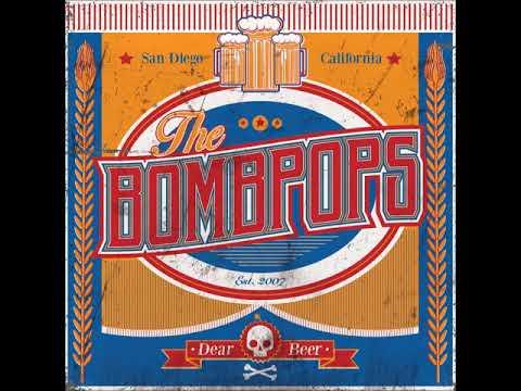 The Bombpops - Dear Beer (Full Album)