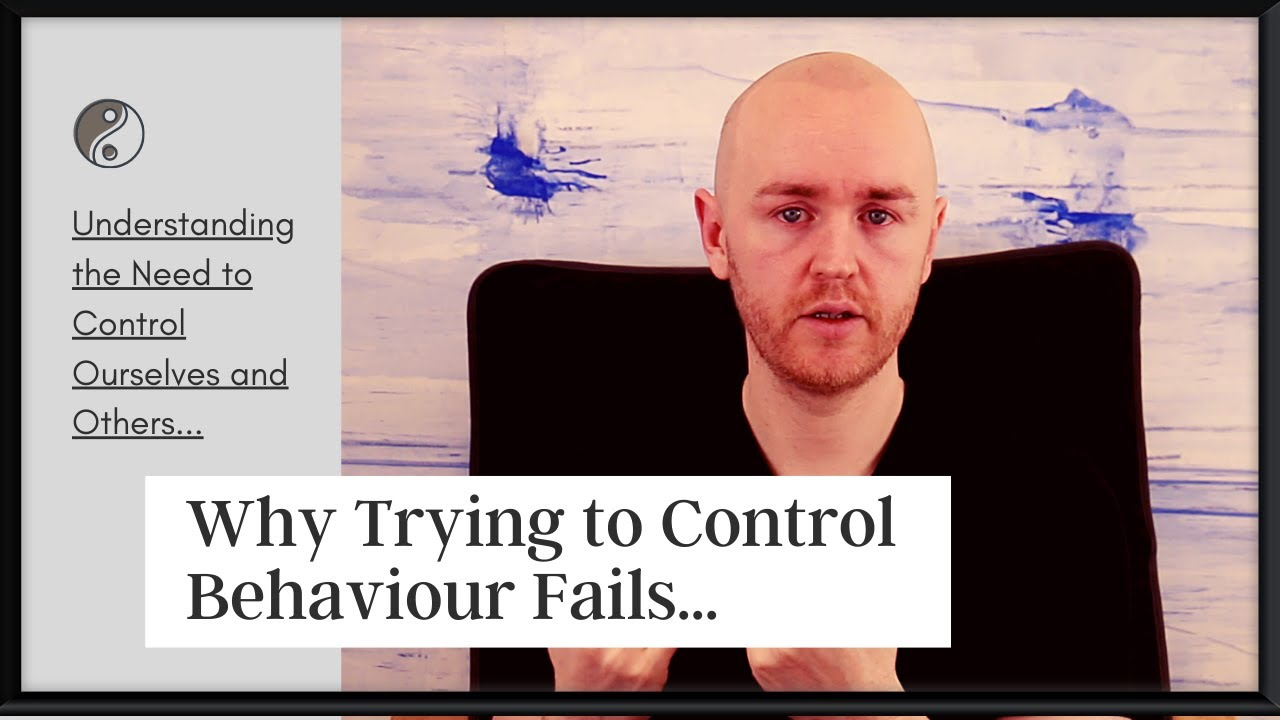 Why Controlling Your Behavior Doesn't Work and what to do Instead...
